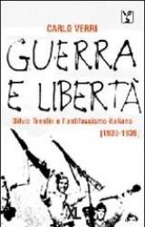 Guerra e libertà – Silvio Trentin e l'antifascismo italiano (1936 – 1939) Book Cover
