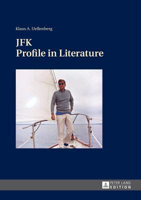 JFK. Profile in Literature, Frankfurt am Main Book Cover