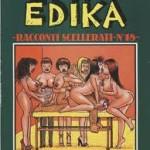 """""""Racconti scellerati"""", Edika"""