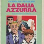 La Dalia Azzurra. Di Raymond Chandler e Filippo Scòzzari