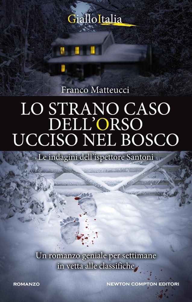 Lo strano caso dell'orso ucciso nel bosco Book Cover