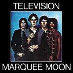 Marquee Moon dei Television. Grandissima musica