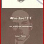 Milwaukee 1917. Uno scontro tra italoamericani