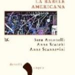 Storie di un italoamericano – La babele americana