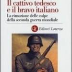 Filippo Focardi, Il cattivo tedesco e il bravo italiano