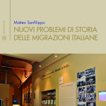 Nuovi problemi di storia delle migrazioni italiane