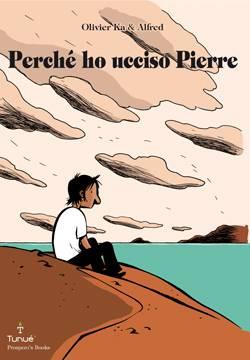 Perché ho ucciso Pierre Book Cover