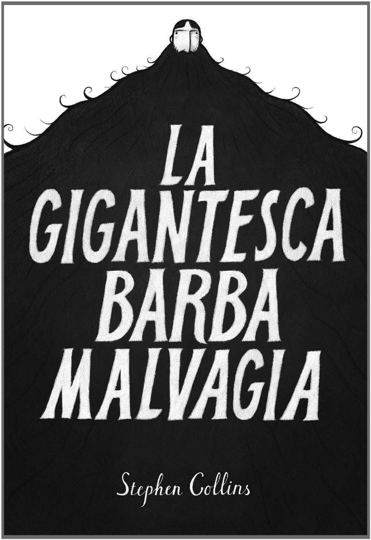 La gigantesca barba malvagia Book Cover