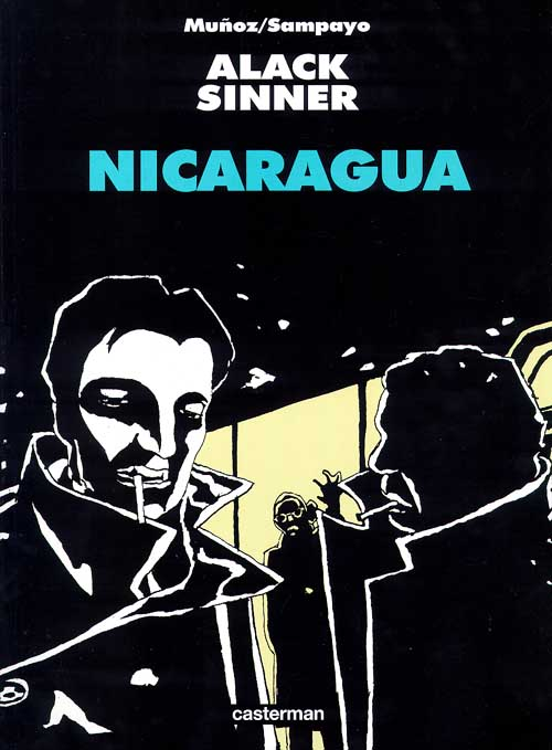 Nicaragua. Alack Sinner Book Cover