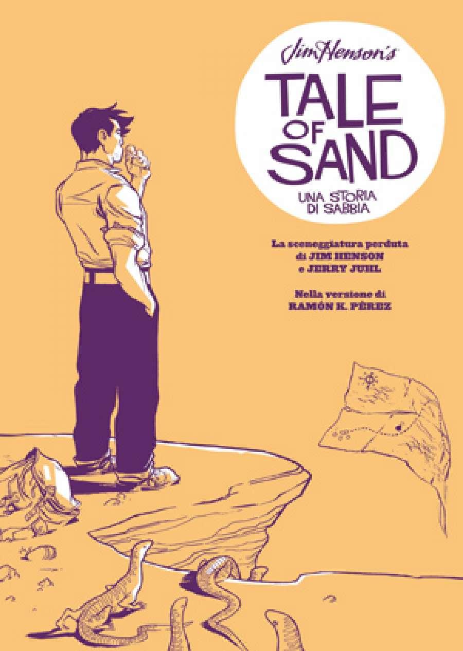 Jim Henson's tale of sand. Una storia di sabbia Book Cover