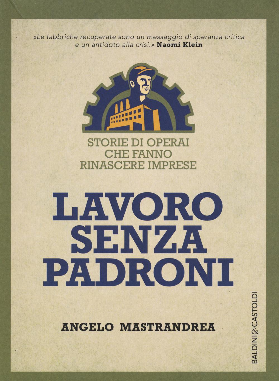 Lavoro Senza Padroni Book Cover