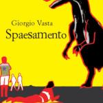 Spaesamento di Giorgio Vasta