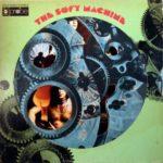 Soft Machine. Il centro del Canterbury sound