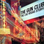 The Las Vegas Story dei The Gun Club