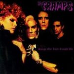 Songs the Lord Taught Us. The Cramps.