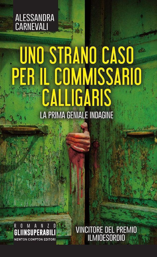 Uno strano caso per il commissario Calligaris Book Cover