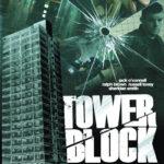 Tower Block. Claustrofobia, pericolo, ma non solo in questo film