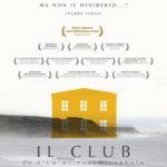 Il Club, un film potente e disturbante.