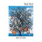 Spirit of Eden e i Talk Talk meno conosciuti