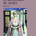 Il richiamo di Alma, Stelio Mattioni e la grande tradizione letteraria di Trieste