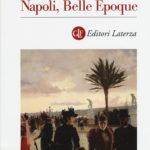 Napoli, Belle Epoque