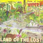 Land of the Lost dei Wipers. In quegli anni la loro chitarra era una miracolosa novità