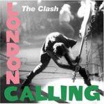 London Calling dei Clash. Un vero crack nel rock di quegli anni