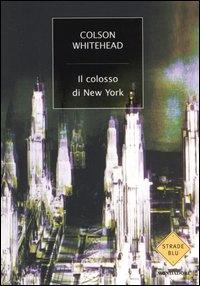 Il colosso di New York Book Cover