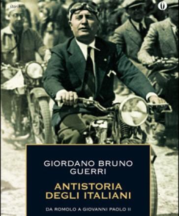 Antistoria degli italiani, da Romolo a Giovanni Paolo II Book Cover