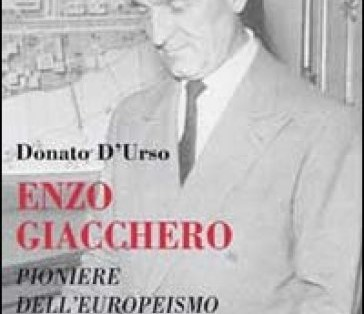 Enzo Giacchero. Pioniere dell'europeismo Book Cover