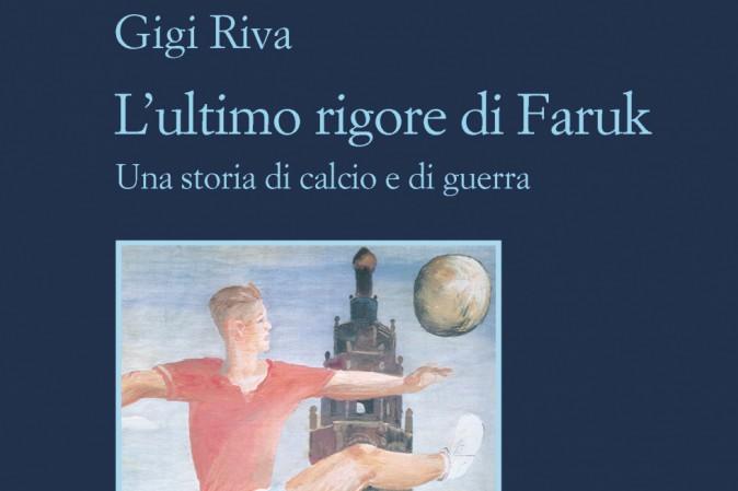 L'ultimo rigore di Faruk. Una storia di calcio e di guerra Book Cover