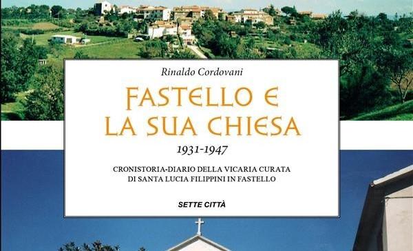 Fastello e la sua chiesa 1931-1947. Cronistoria diario della vicaria di Santa Lucia Filippini in Fastello Book Cover