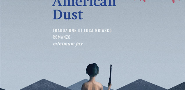 American Dust di Richard Brautigan. Il sogno americano e la polvere.