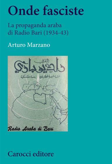 Onde fasciste. La propaganda araba di Radio Bari. (1934-43) Book Cover