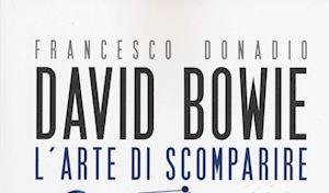 David Bowie. L'arte di scomparire Book Cover