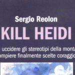 Uccidere Heidi, per uccidere gli stereotipi, non solo quelli sulla montagna.