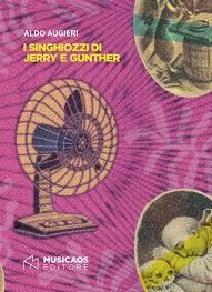 I singhiozzi di Jerry e Gunther Book Cover