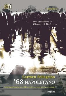 '68 napoletano. Lotte studentesche e conflitti sociali tra conservatorismo e utopie Book Cover