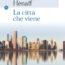 La città che viene Book Cover