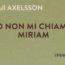 Io non mi chiamo Miriam Book Cover