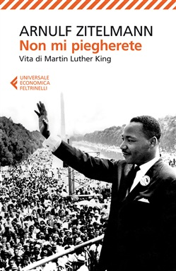 Non mi piegherete - Vita di Martin Luther King Book Cover