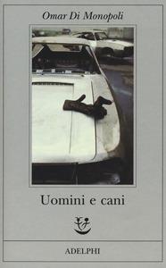 Uomini e cani Book Cover