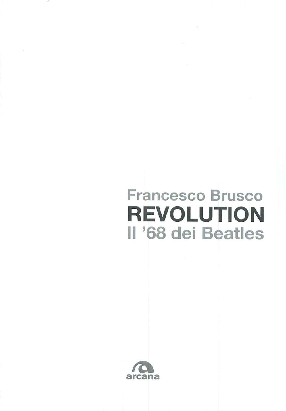 Revolution - il '68 dei Beatles Book Cover