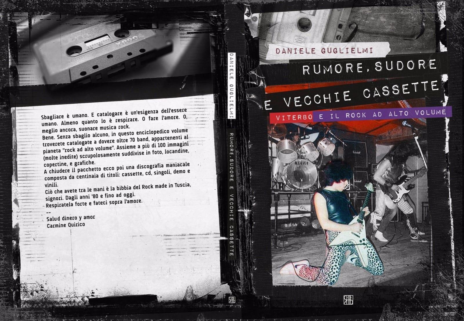 Rumore, sudore e vecchie cassette. Viterbo e il rock ad alto volume Book Cover