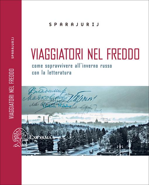 Viaggiatori nel freddo. Come sopravvivere all'inverno russo con la letteratura Book Cover