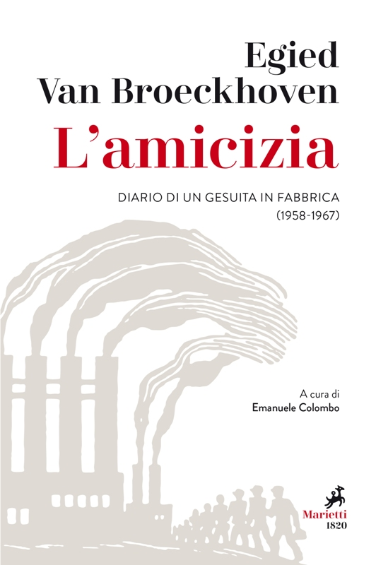 L'amicizia. Diario di un gesuita in fabbrica (1958-1967) Book Cover