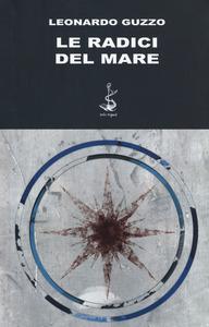 Le radici del mare Book Cover
