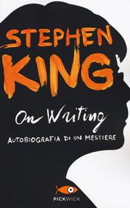 On writing. Autobiografia di un mestiere Book Cover