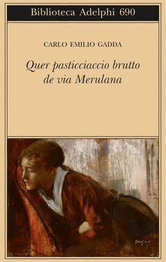 Quer pasticciaccio brutto de via Merulana Book Cover