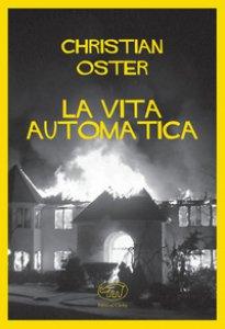 La vita automatica Book Cover